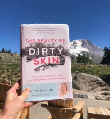 "5 Takeaways from ""The Beauty of Dirty Skin"" Book by Whitney Bowe, MD"