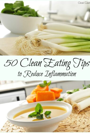 50 Tips for Eating Clean & Healthy Living Recipes