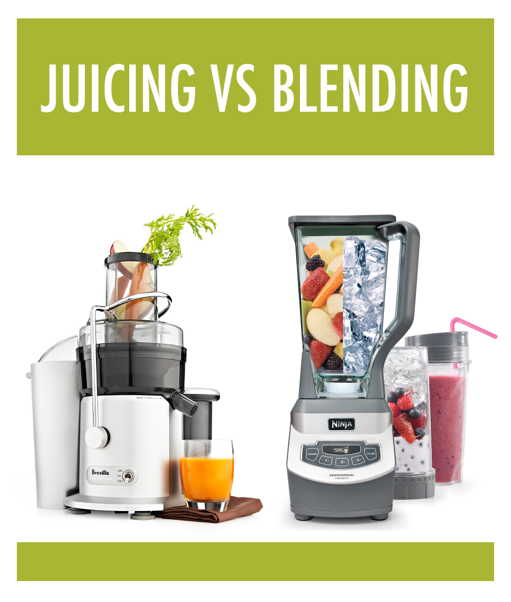 juicing versus blending