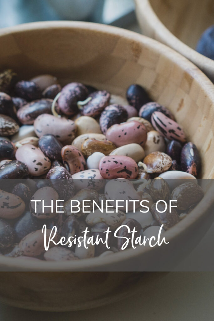 the benefits of resistant starch pinterest