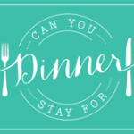 Can-You-Stay-For-Dinner