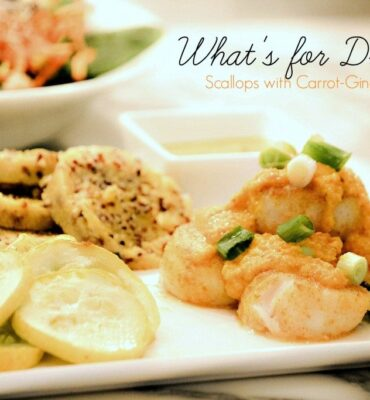 What's for Dinner? Scallops with Carrot Ginger Sauce