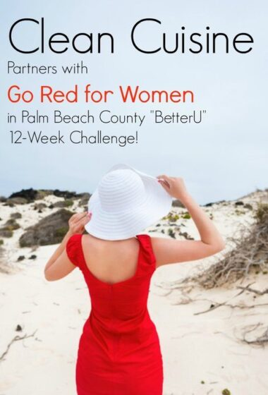 Clean Cuisine Partners with Go Red for Women in Palm Beach