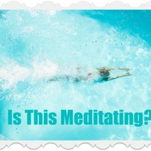 Dynamic Meditation: Swim (or Walk) Your Way to Bliss
