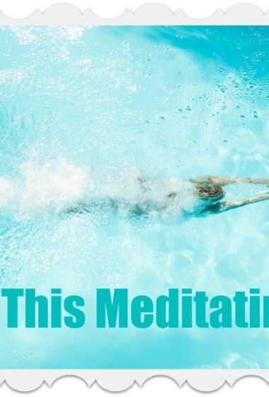 Dynamic Meditation: Swim (or Walk) Your Way to Bliss