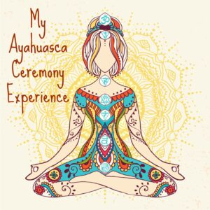 My Ayahuasca Ceremony at Rythmia in Costa Rica