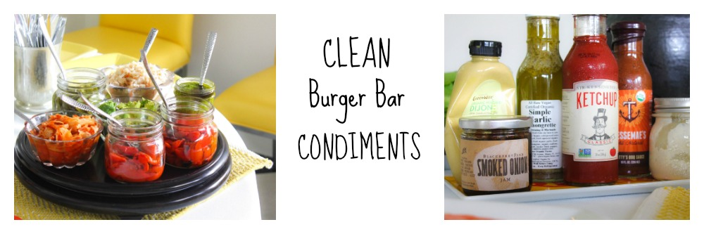 Clean Burger Condiments