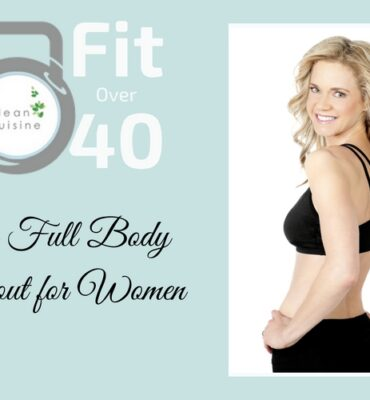 Fit Over 40: Full Body Workout for Women (VIDEO)