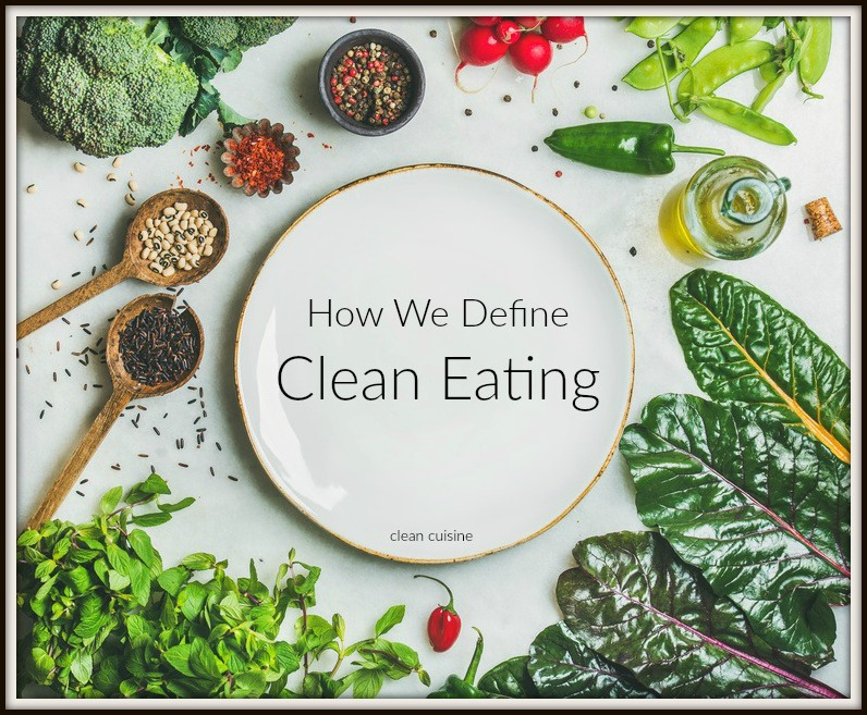 Clean Eating Definition