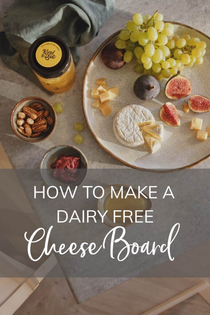 how to make a dairy free cheese board Pinterest pin