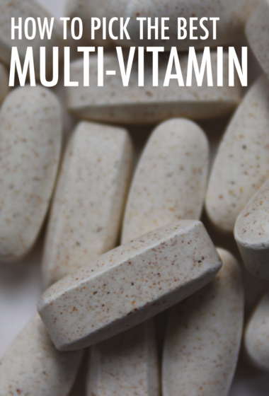How to Pick the Best Multi-Vitamin: 5 Key Ingredients to Look For on the Label