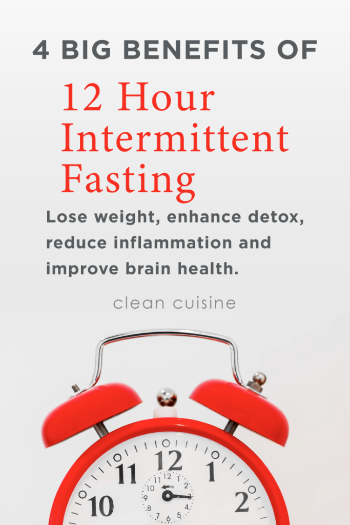 4 BIG Health Benefits of 12 Hour Intermittent Fasting